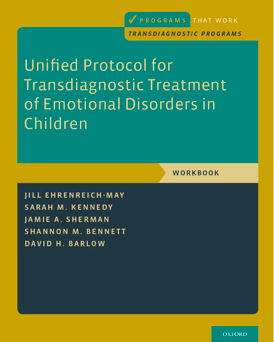 Unified Protocol for the Transdiagnostic Treatment of Emotional Disorders: Client Workbook